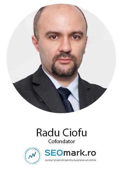 Speaker Femei de cariera – Despre antreprenoriat si succes in afaceri: Radu Ciofu (Cofondator SEOmark.ro)
